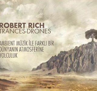 Robert Rich – Trances-Drones